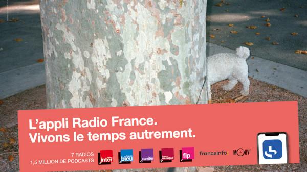Avec l'appli Radio France, Vivons le temps autrement