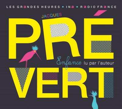 Jacques Prévert Enfance Radio France
