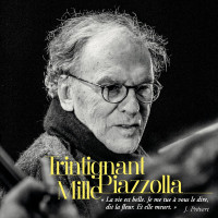 Trintignant-Mille-Piazzola CD